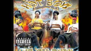 hot boys - let em burn - jack who, take what