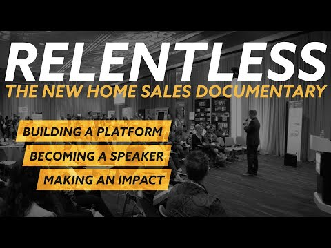 RELENTLESS - The New Home Sales Documentary
