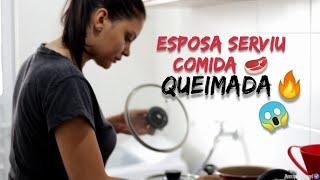 Esposa serviu COMIDA QUEIMADA|Henrique Samuel