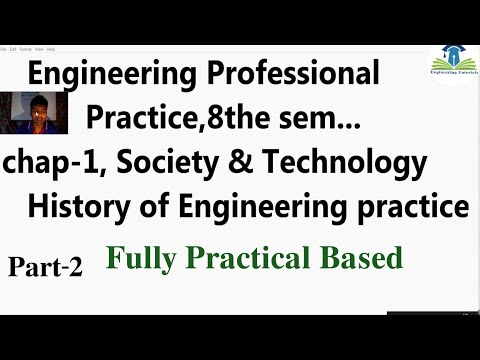 Lec-2 History of Engineering Professional Practice | Chapter-1 |  Society and Technology Part-2