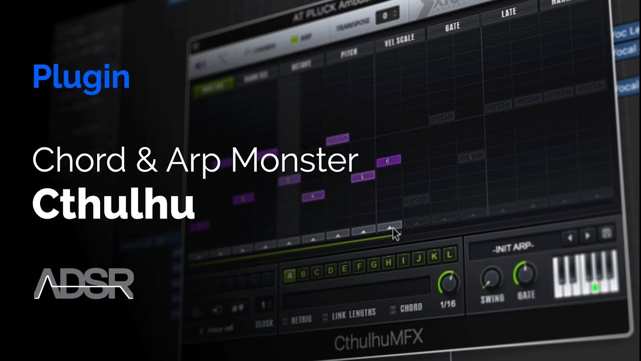 Cthulhu - Chord & arp monster - How To Make Beats Blog