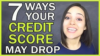 7 Reasons Your Credit Score Might Drop!!!