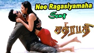 Nee Ragasiyamaha Video Song   Chatrapathi Tamil Movie   SarathKumar   Nikita   SA Rajkumar