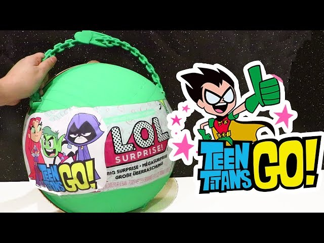 LOL Big Surprise CUSTOM Ball Teen Titans Go ! Toys and Dolls Fun for Kids Opening Surprises | SWTAD