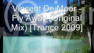 Vincent De Moor - Fly Away (Original Mix) [Trance 2009]