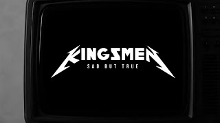 Kingsmen   -  Sad But True (Metallica Cover)