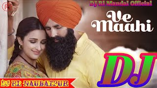 Ve Mahi Kesari Akshay Kumar & Prineeti Chopra Very love Dj Song By Dj Rl Mandal Official