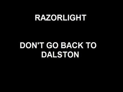 Razorlight - Don't Go Back To Dalston