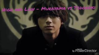 High and Low - Murayama vs Todoroki