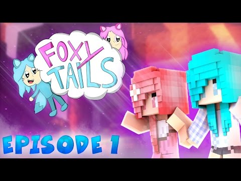 Foxy Tails- [S1: EP.1] - Where are We?? (Minecraft Roleplay)