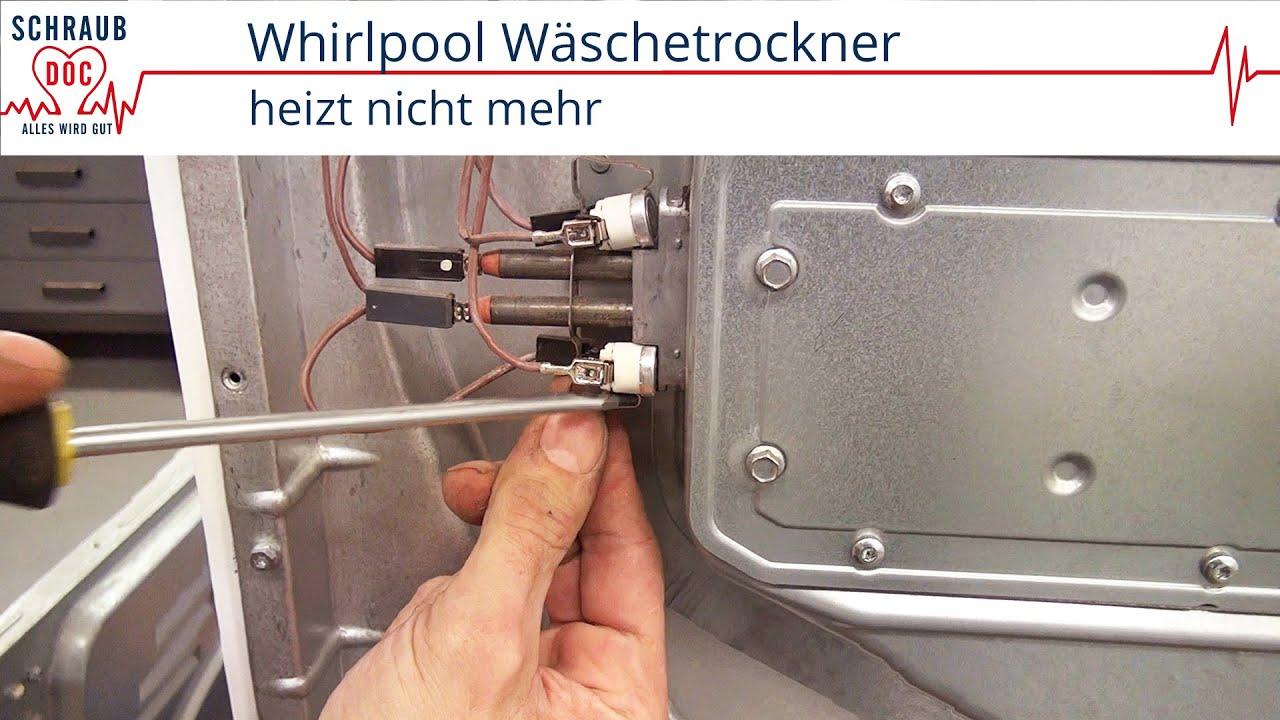 Reparaturanleitung whirlpool trockner trockner heizt nicht mehr