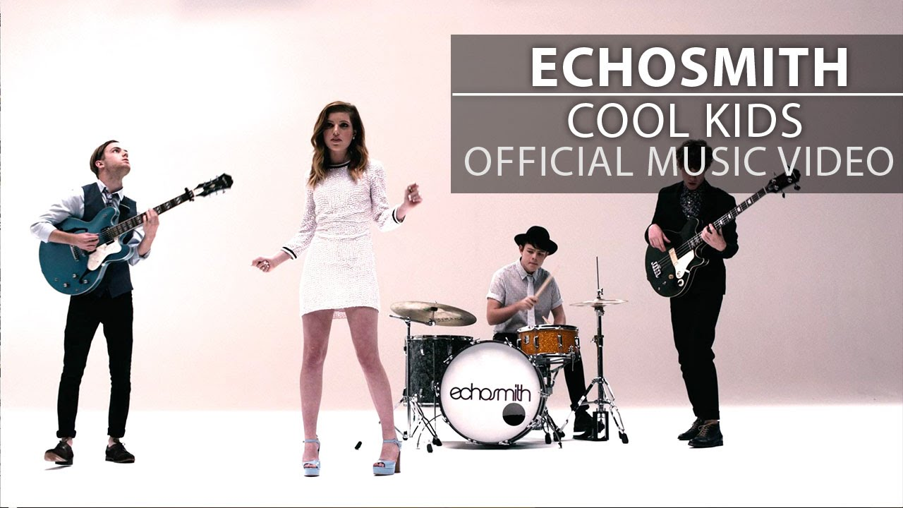 Echosmith Cool Kids Official Music Video Youtube