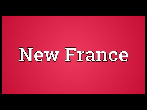New France Meaning