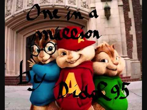 One In A Million  Alvin the Chipmunks NeYo