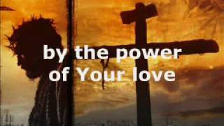 Watch Darlene Zschech Power Of Your Love video