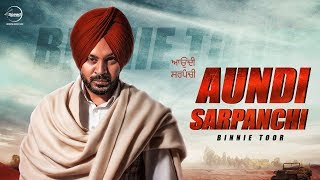 Aundi Sarpanchi (Lyrical) | Binnie Toor | Latest Punjabi Songs 2018 | Speed Records