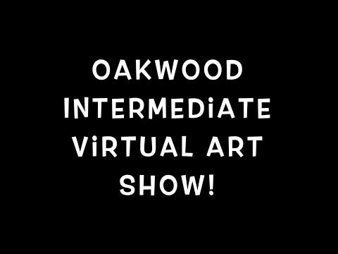 Oakwood Intermediate Virtual Art Show 2020
