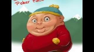 Eric Cartman Poker Face FULL SONG (parody) thumbnail
