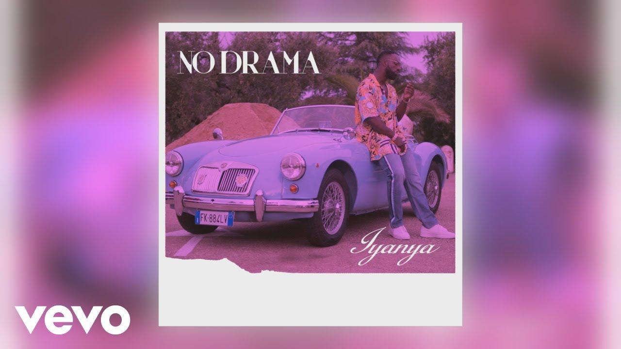 Image result for Iyanya - No Drama (Official Audio)