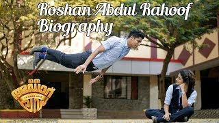 Roshan Abdul Rahoof Biography | Personal Life | Movies