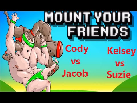 Mount Your Friends - Cody vs Jacob and Kelsey vs Suzie