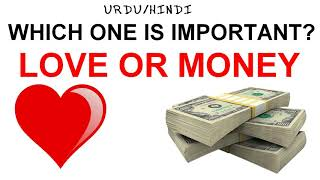 search love or money essay your most vivid video collection  love or money which one is important urdu hindi