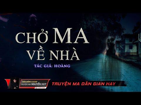 Chở Ma Về Nhà | Truyện ma tâm linh dân gian hay | Nguyễn Huy