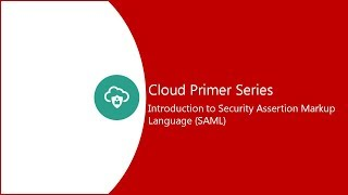 10: Introduction to Security Assertion Markup Language (SAML) video thumbnail