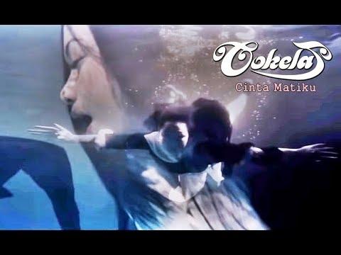 COKELAT - CINTA MATIKU - OFFICIAL MUSIC VIDEO