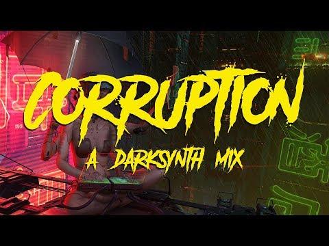 corruption - a darksynth mix