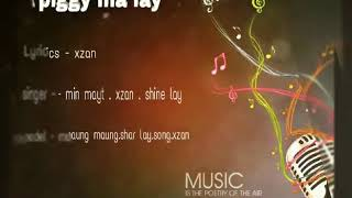 PIGGY MA LAY NEW MTV SONG MYANMAR HIP HOP