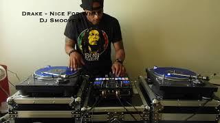 New Music 2018 DJ Smoove K - Drake - Nice For What - Pioneer DJM S9 Serato Mix
