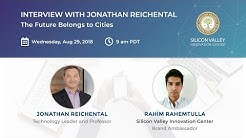 The Future of Smart Cities with Jonathan Reichental | SVIC Interview
