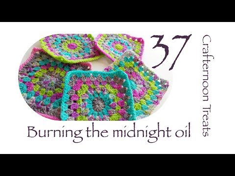 Crafternoon Treats Podcast 37: Burning the midnight oil