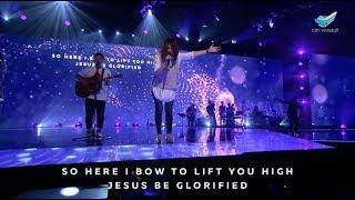 Here I Bow (Bethel) // Annabel Soh @ City Harvest Church