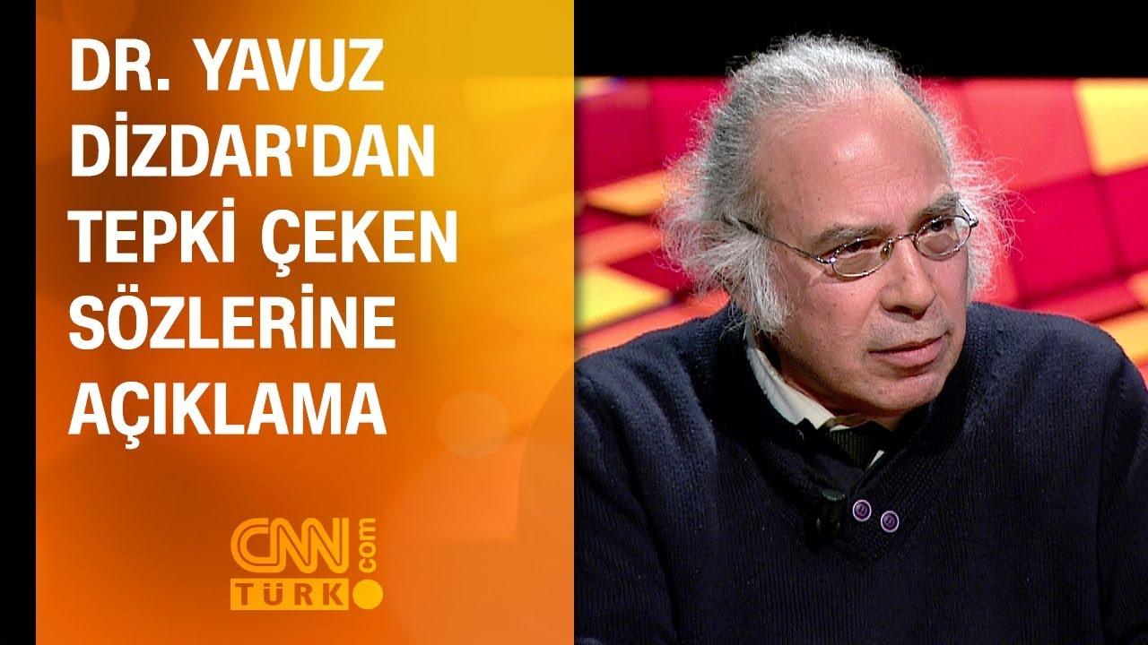 Dr. Yavuz Dizdardan tepki çeken sözlerine açıklama 69