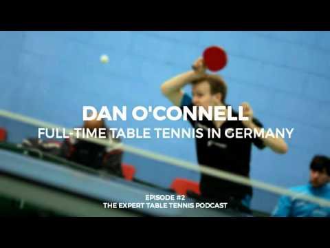 Dan O'Connell: Full-Time Table Tennis in Germany (ETT #2)
