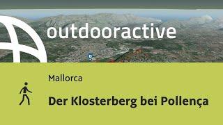 Wanderung auf Mallorca: Der Klosterberg bei Pollença