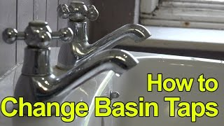HOW TO REPLACE  OR FIT BASIN TAPS -  LEVER TAPS - Plumbing Tips
