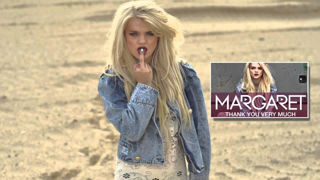 Margaret - Thank You Very Much (DJ Tr-Meet Remix) - YouTube