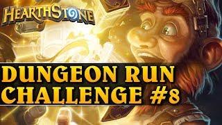 DUNGEON RUN CHALLENGE #8 - Hearthstone Dungeon Run