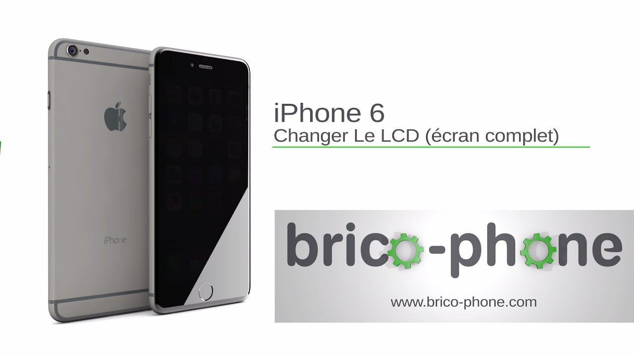 brico phone tuto iphone 6 ecran complet