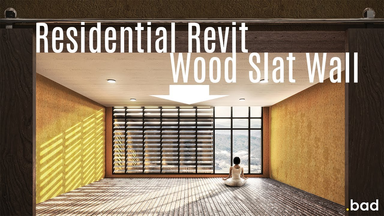 Revit Tutorial - Creating Wood Slat Walls