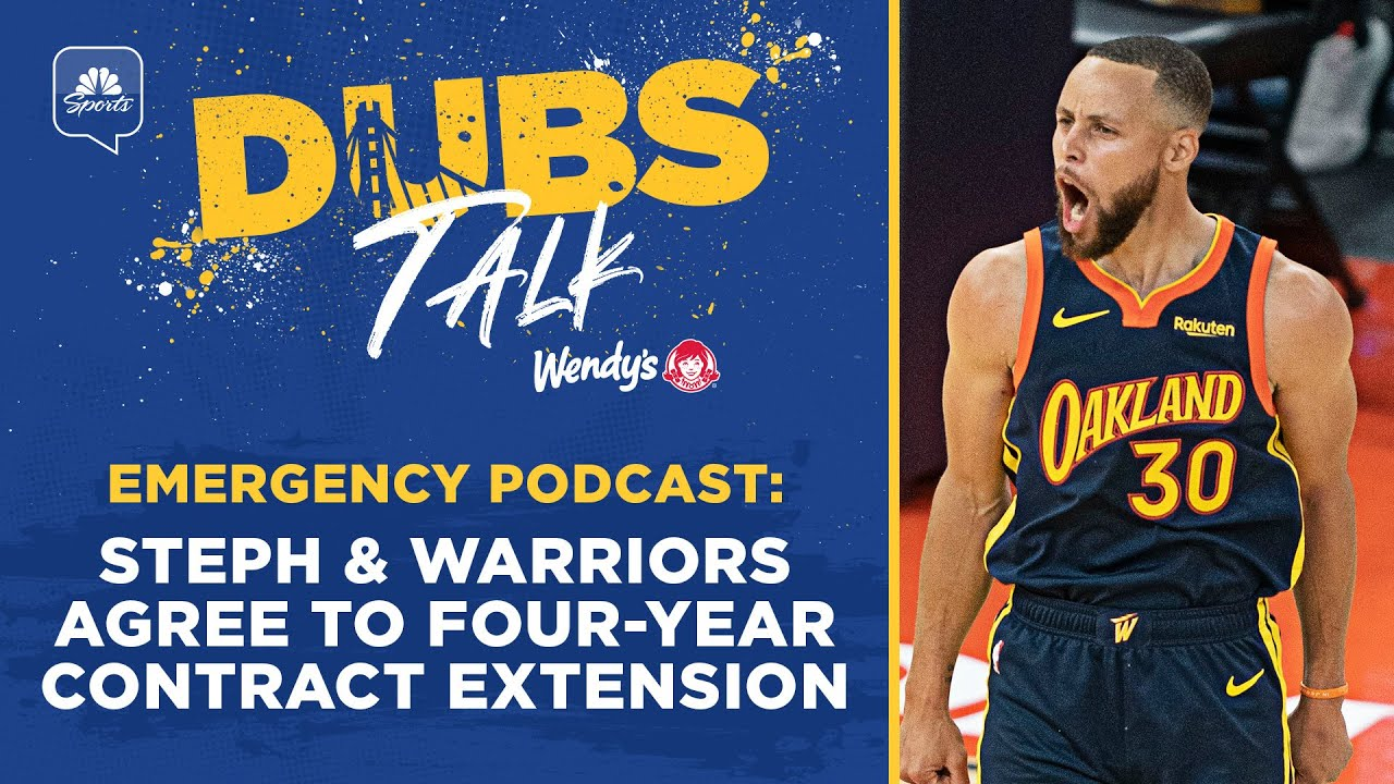 Emergency Podcast: Steph Curry, Warriors agree to four-year contract extension   Dubs Talk