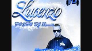 Lucenzo Feat. Posho Dj - Bailando El Dembow Remix