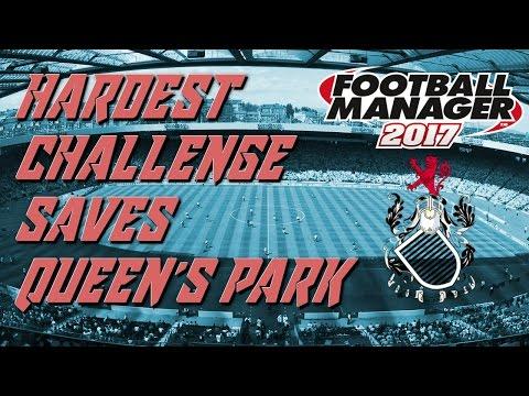 FM17 Hardest Challenge Saves - Amateur Team - Queen's Park!