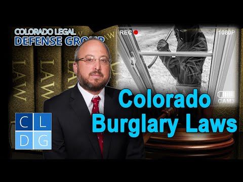 Colorado Burglary Laws