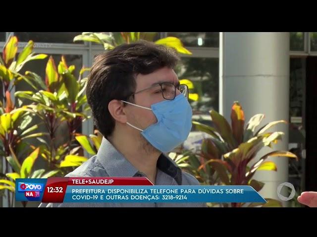 O Povo na TV - Prefeitura disponibiliza telefone para dúvidas sobre covid-19 e outras doenças