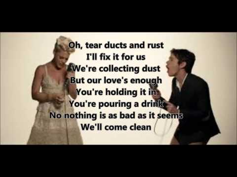Pink feat Nate ruess  Just give me a reason