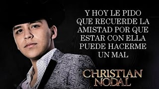 (LETRA) ¨TRANQUILA SOLEDAD¨ - Christian Nodal (Video Lyric) (2016)